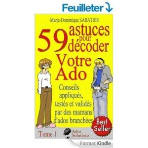59 astuces pour décoder votre ado